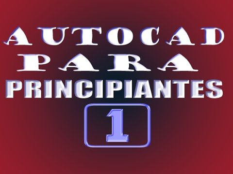 ᴴᴰ COMO UTILIZAR AUTOCAD PARA PRINCIPIANTES DESDE CERO. Link download: http://www.getlinkyoutube.com/watch?v=5gpMPMTag9A