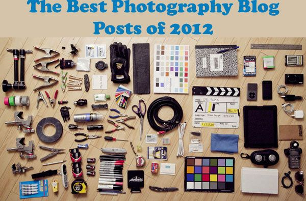 The Best Photography Blog Posts of 2012. Covers a wealth of information including photo technique, gear reviews/recommendations and inspiration.
