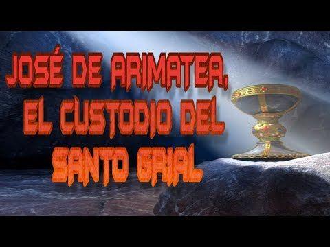 JOSÉ DE ARIMATEA, EL CUSTODIO DEL SANTO GRIAL - http://www.misterioyconspiracion.com/jose-de-arimatea-el-custodio-del-santo-grial/