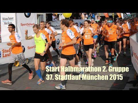 Stadtlauf München 2015 Start Halbmarathon Distanz, 2. Gruppe am 28.06.2015 - YouTube
