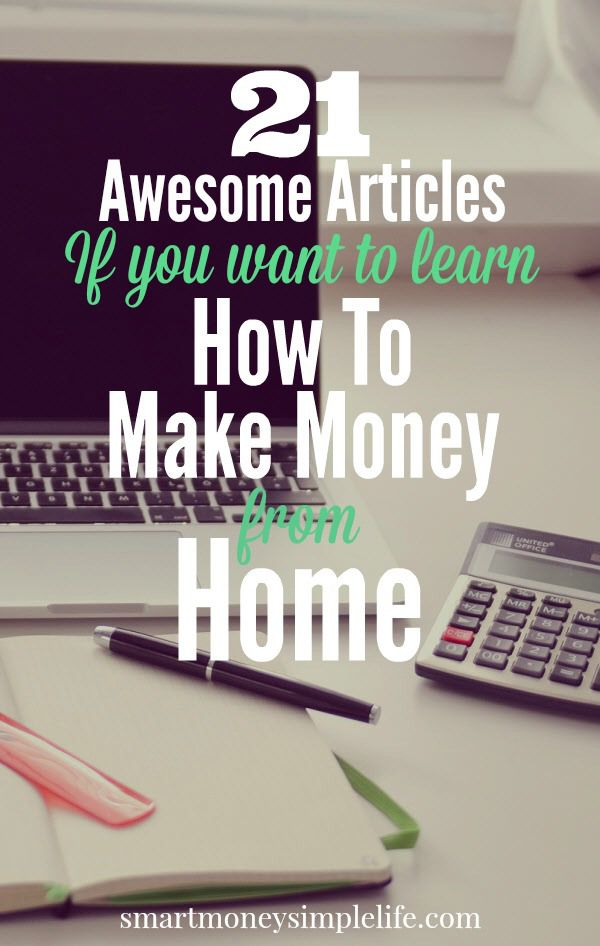 21 Awesome Articles To Learn How To Make Money From Home | Why would you need to learn to make money from home? Because sometimes, living a frugal lifestyle is not enough. Sometimes, the bills outpace your income or your income drops suddenly and you need to make up the shortfall. Here's a list of 21 awesome articles to teach you how to #MakeMoneyFromHome. #SideHustles #SideGigs - Smart Money, Simple Life
