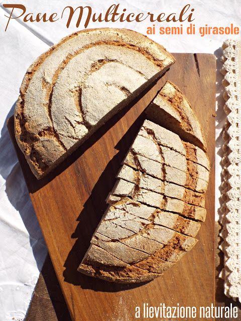 I biscotti della zia: Pane multicereali ai semi di girasole