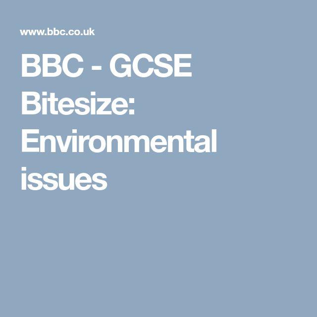 BBC - GCSE Bitesize: Environmental issues