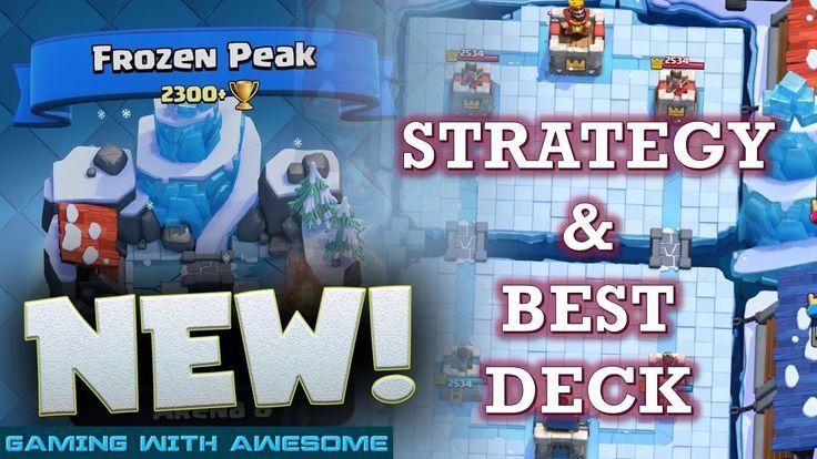 Clash Royale - BEST DECK to reach FROZEN PEAK | Arena 8 Best Deck Tips &...