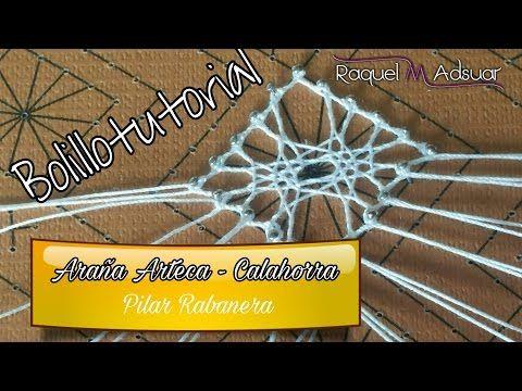 Araña ARTECA - Calahorra. Tutorial de Encaje de Bolillos. Raquel M. Adsuar