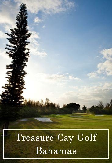 Treasure Cay's fabulously designed Dick Wilson golfing gem (Abaco, Bahamas)