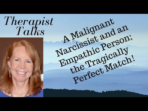 A Malignant Narcissist and An Empathic Person