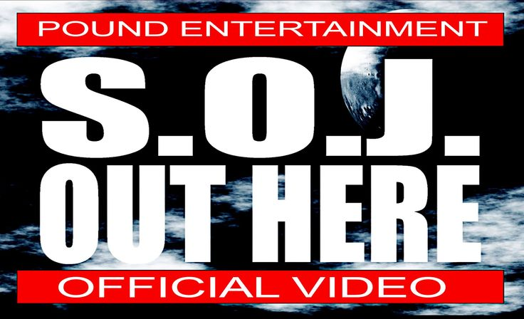 S.O.J. - Out Here (Official Video)