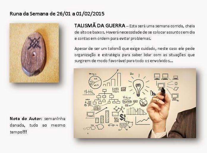 MAURICIO FERREIRAA: Runa da Semana de 26/01 a 01/02/2015