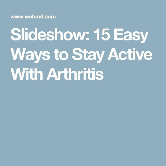 Slideshow: 15 Easy Ways to Stay Active With Arthritis