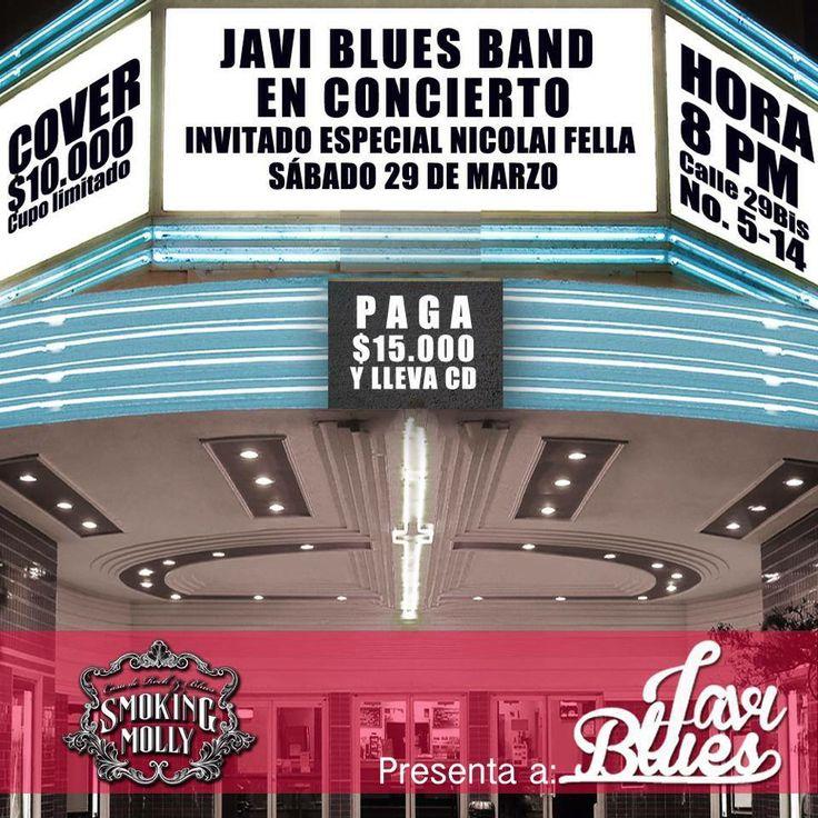 Concierto de JAVI BLUES BAND en Smoking Molly. El próximo sábado 29 de marzo de 9pm a 2am.  Reseña: Javi Blues, es un joven artista de Bogotá Colombia que ha apostado por fusionar el Rock-Surf californiano con el Reggae, Rock y Hip Hop. #Planes #armatuplan #look4plan #bogota