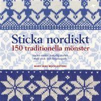 Sticka nordiskt : 150 traditionella mönster