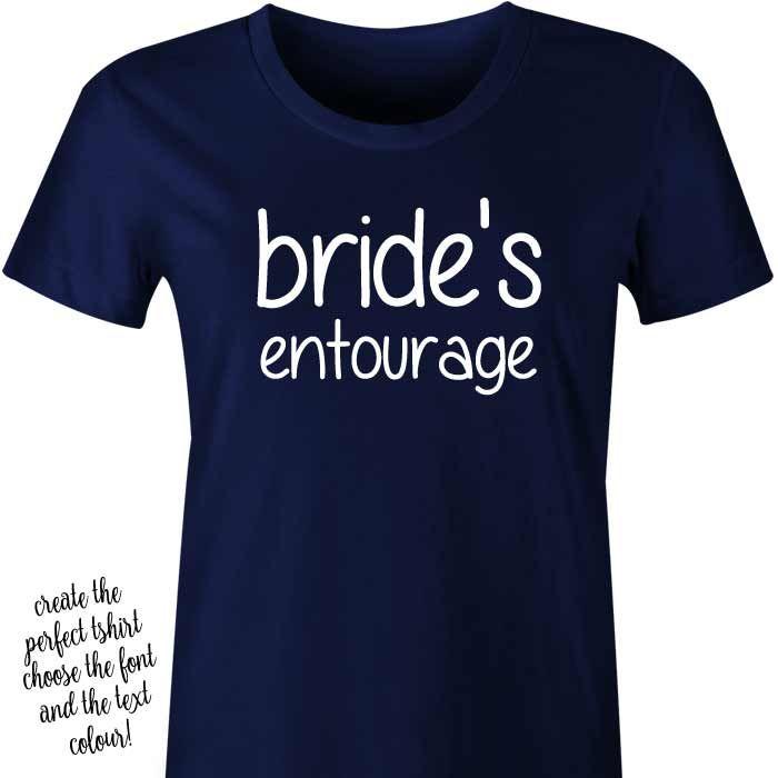 Bride's Entourage T-Shirt or Singlet