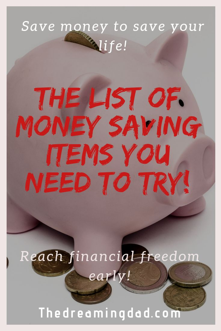 The list of money saving ideas to reach financial freedom – Saving money ideas