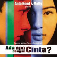 Listen to Ada Apa Dengan Cinta (Original Soundtrack) by Melly Goeslaw on @AppleMusic.