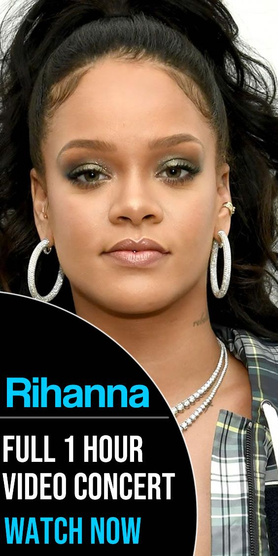 Watch Rihanna Perform In This Full 1 Hour Music Concert In Hd Video No Ads Just Awesome Music From Ri Ri And Her Live Band Rihanna Music Videos