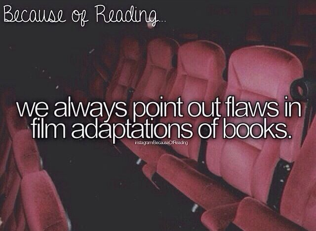 Because of Reading, that's y whenever we watch a movie in English class, our teacher tells us to NOT talk because we've all read the book so we all know.