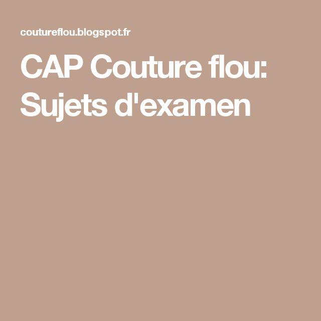 CAP Couture flou: Sujets d'examen