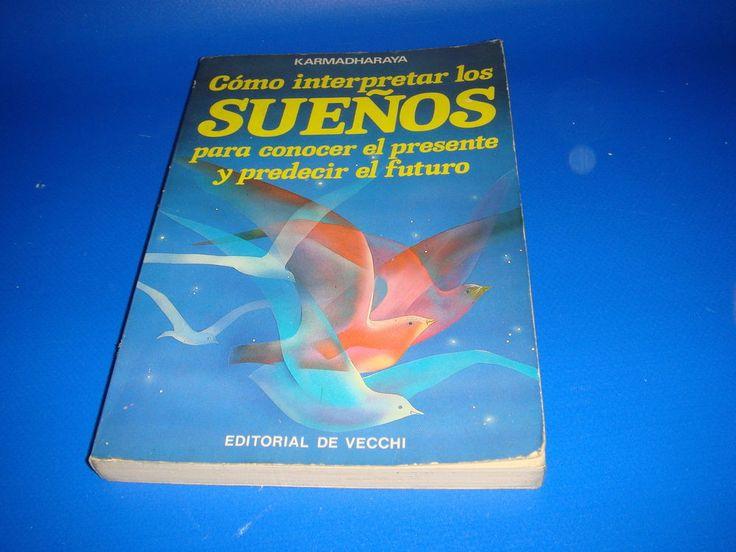 Libro-COMO INTERPRETAR LOS SUEÑOS para conocer el presente y predecir el futuro