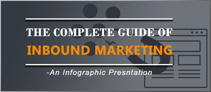 The Complete Guide of Inbound Marketing - An Infographic Presentation  http://www.submitcube.com/complete-guide-of-inbound-marketing.html  #InboundMarketing #Marketing #SEO #DigitalMarketing #InternetMarketing