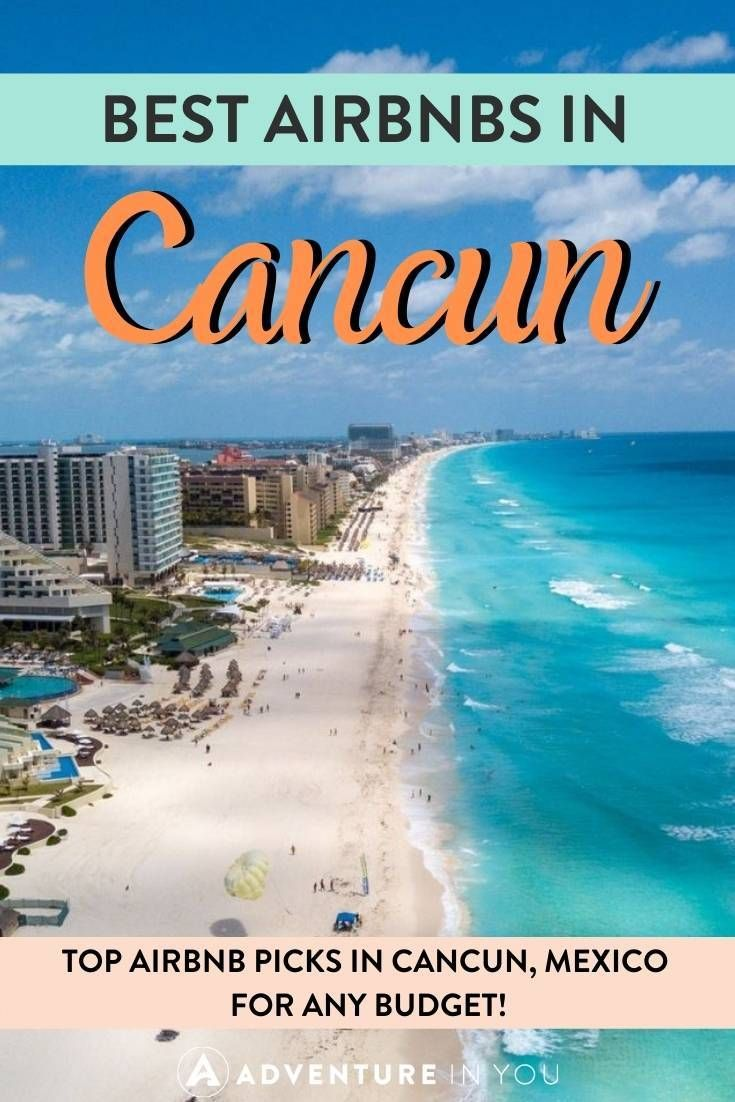 Vacation Homes Vrbos And Airbnb In Cancun Mexico 2021 15 Amazing Places To Stay Mexico Travel Cancun Hotels Mexico