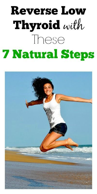 Reverse Low Thyroid with These 7 Natural Steps