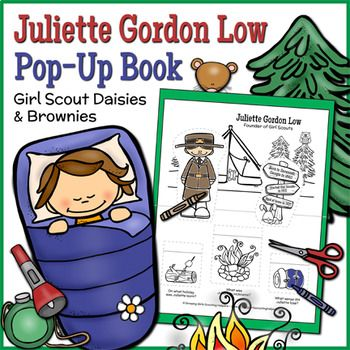 Juliette Gordon Low Pop-Up Book - Girl Scout Daisies & Brownies - Brownies Girl Scout Way badge - Daisies and Brownies learn essential facts about Girl Scout founder Juliette Gordon Low while crafting a delightful camping themed pop-up book.