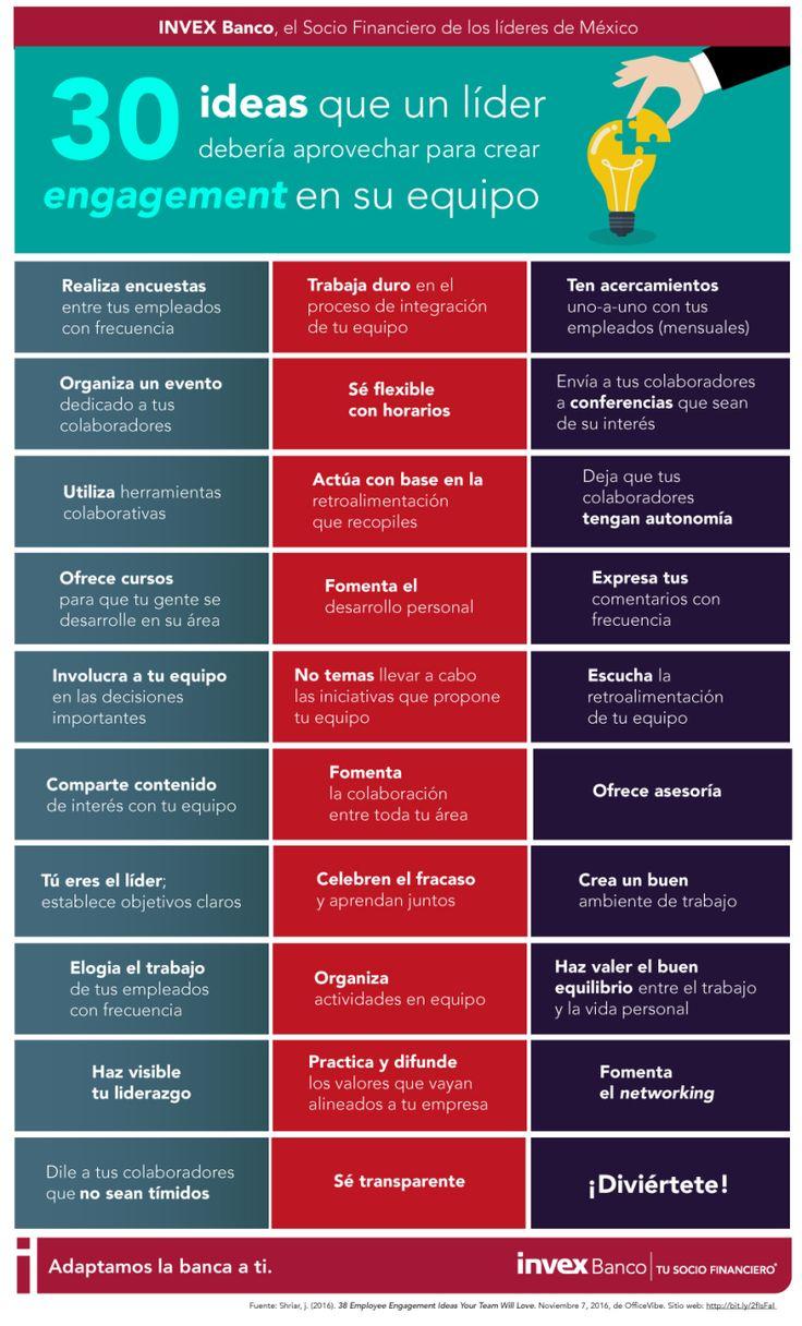 30 ideas que un líder debería aprovechar para crear engagement en su equipo. #infografia