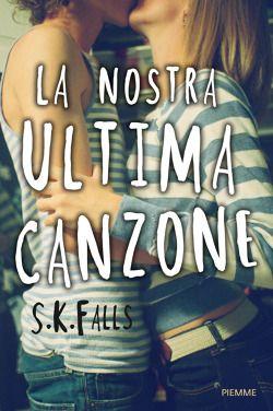 http://pupottina.blogspot.it/2015/10/la-nostra-ultima-canzone-di-s-k-falls.html