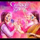 Gulaab Gang poster. Starring Madhuri Dixit Nene and Juhi Chawla