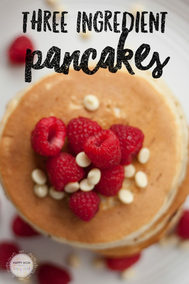 3 Ingredient Pancakes! Perfect every single time ...