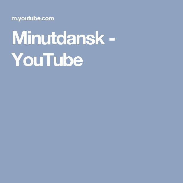 Minutdansk - YouTube