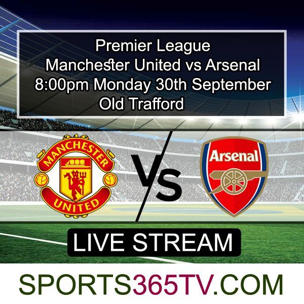 Pin By Sports365 Tv On Livestream Manchester United Free Manchester Online Streaming