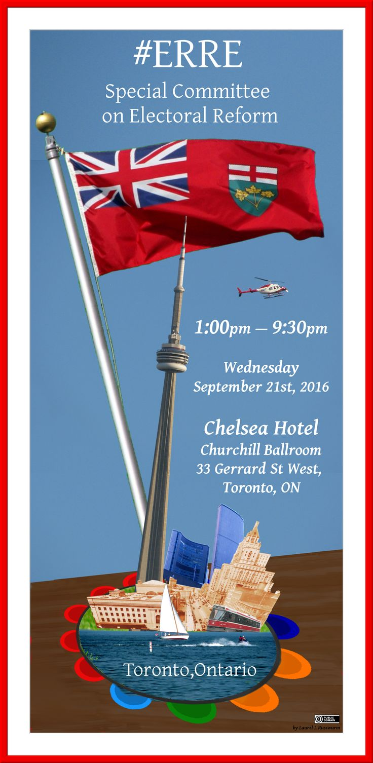 The Special Committee on Electoral Reform visits Toronto Wednesday September 21st, 2016