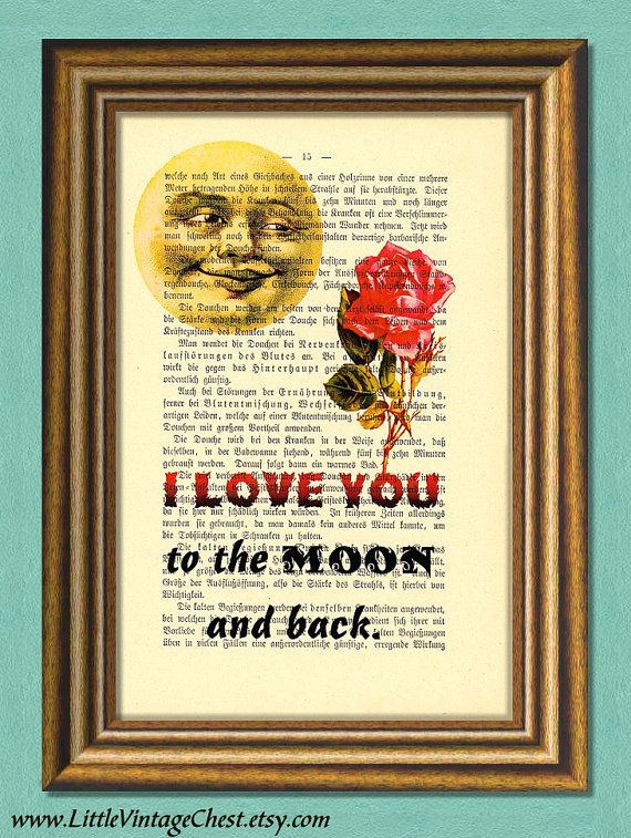 I LOVE YOU To The Moon And Back  Dictionary by littlevintagechest, $7.99