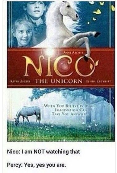 i actually watched this film because the name of the unicorn was nico.... is that bad?