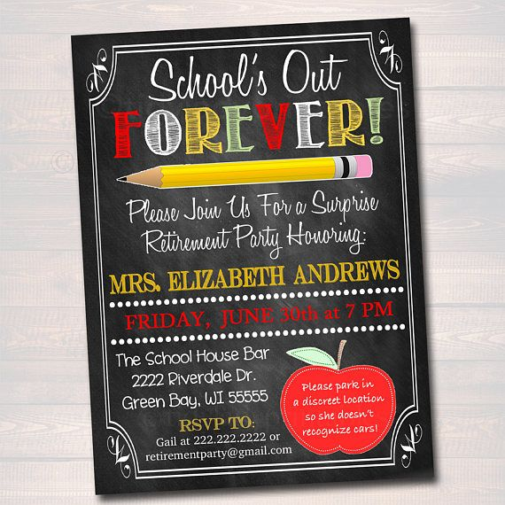 Personalized Teacher Retirement Invitation, Chalkboard Printable Teacher Invite Retirement Party, School's out Forever, Class is Dismissed
