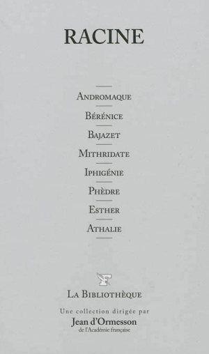 Andromaque et Bérénice de Racine, Bérénice trop de rime, trop de raison, trop de morale, pas de fatalisme divin, pas de vaudeville... Andromaque là quand même c'est plus palpitant, trahisons, mensonges, sentiments...