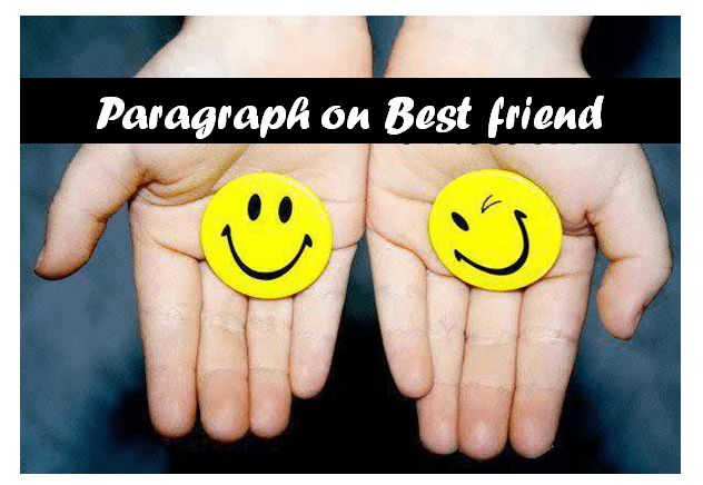 We have so many friends but one of them is our best friend. If you are searching for paragraph on My Best friend. Then Don't Worry, In this article, I will tell you Short Paragraph on My Best Friend.   #best friend #paragraph writing #short paragraph