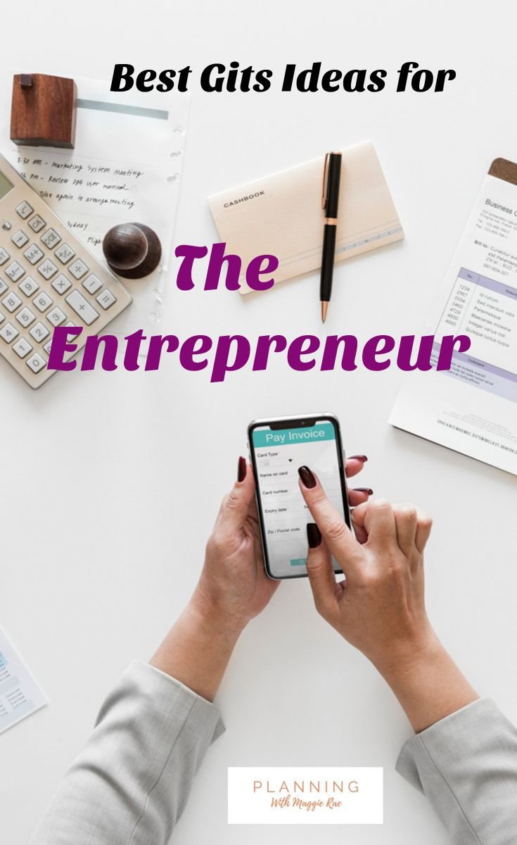 Best Gift Ideas For Entrepreneurs Looking For The Top Gift Ideas For Small Business Owners Here Is Girlfriend Gifts Christmas Gifts For Girlfriend Best Gifts