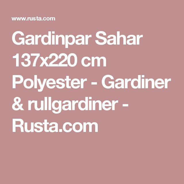 Gardinpar Sahar 137x220 cm Polyester  - Gardiner & rullgardiner - Rusta.com