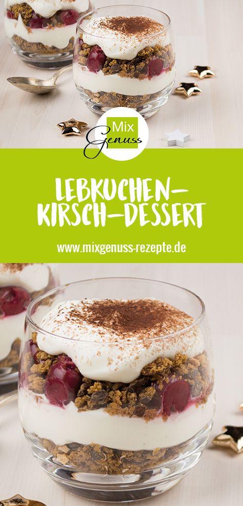Lebkuchen-Kirsch-Dessert – MixGenuss Blog