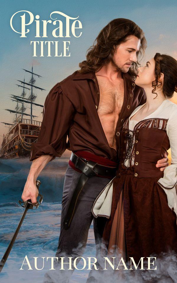 Pre Made Pirate Romance Book Cover Design Selfpublishing Romance Book Cover Design Premade Book Covers Book Cover