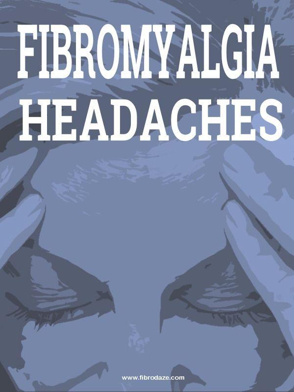 Chronic Headaches Are Yet Another Fibromyalgia Symptom