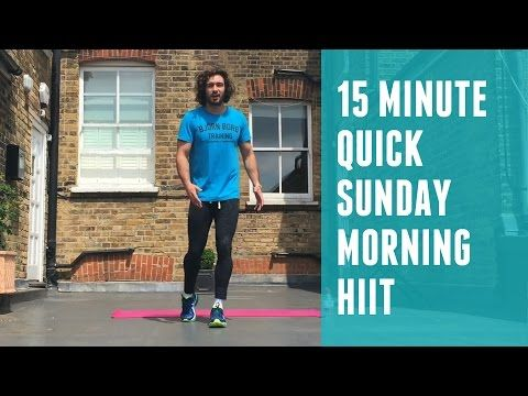 15 minute Sunday Morning HIIT session | The Body Coach - YouTube