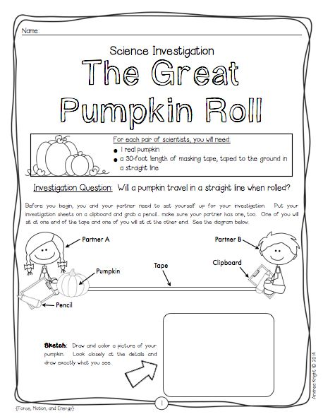 "The Great Pumpkin Roll:  Sample science investigation from ""Halloween Science - 5 Frightfully Fun Investigations."" Directions, anchor charts, and student recording sheets included. $"