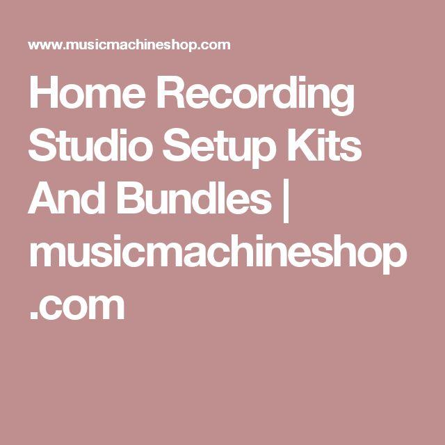Home Recording Studio Setup Kits And Bundles | musicmachineshop.com