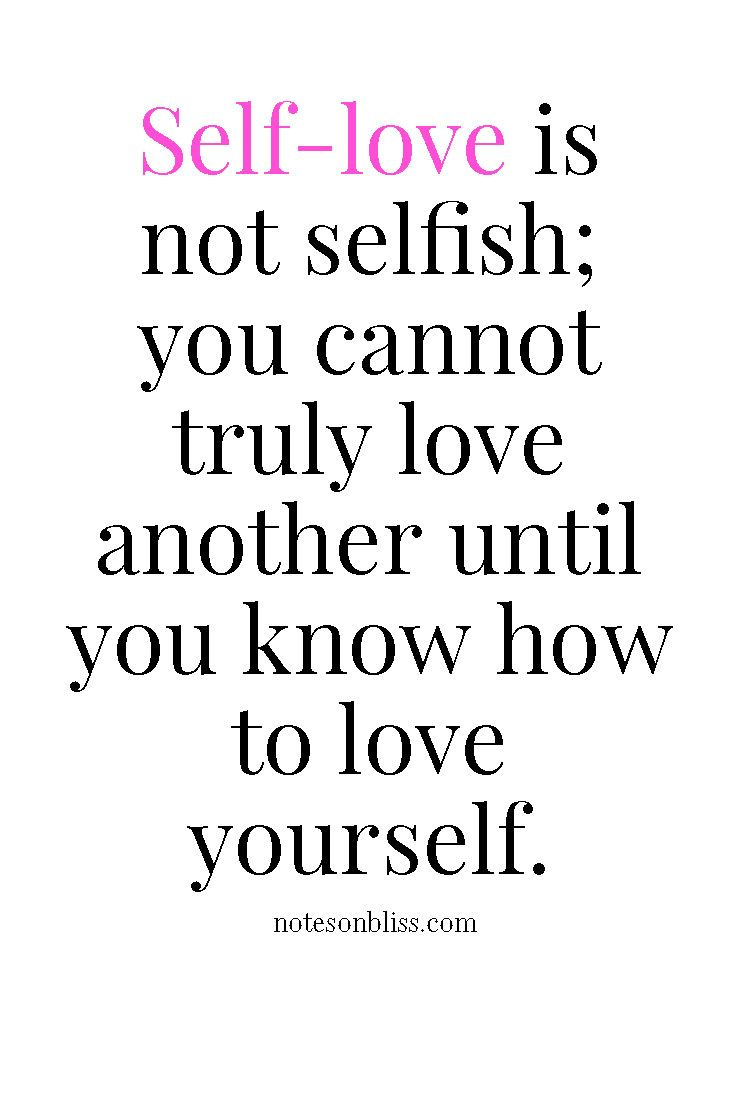 Best 25 Love yourself ideas on Pinterest