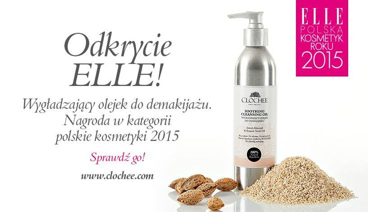 Z radością informujemy, że nasz wygładzający olejek do mycia twarzy i demakijażu został jednym z 5 najlepszych Polskich Kosmetyków 2015 Roku! #odkrycieelle #clochee #ellepoland