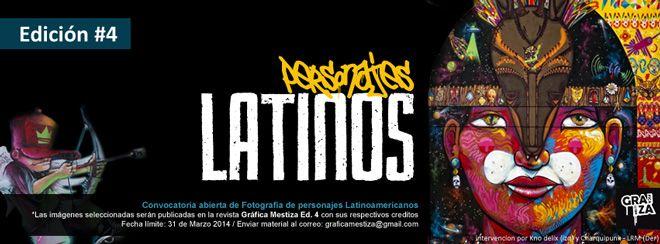 "Convocatoria abierta Revista Ed. 04! ""Personajes latinoamericanos""..."